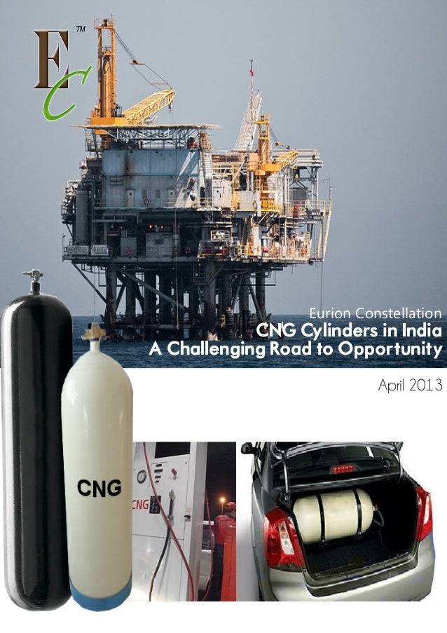 Eurion Constellation  CNG Cylinders in India: A Challenging Road to Opportunity April 2013