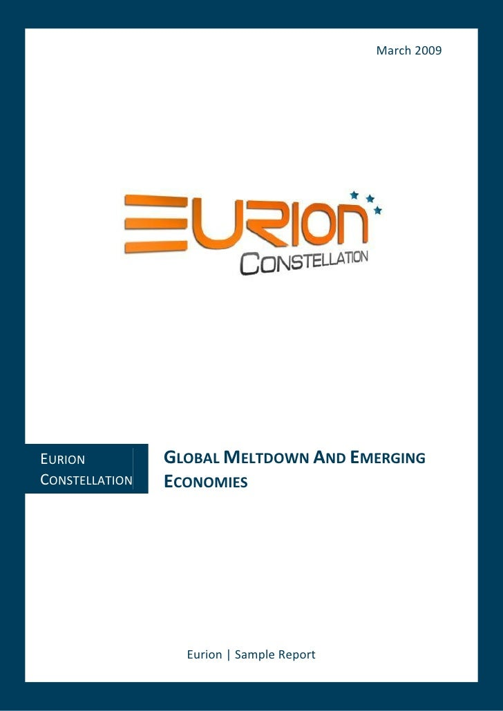 March 2009     EURION          GLOBAL MELTDOWN AND EMERGING CONSTELLATION   ECONOMIES                       Eurion | Sampl...