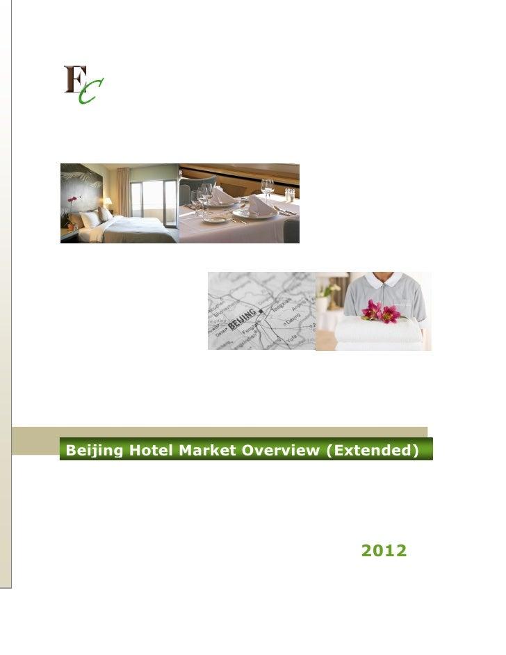 Beijing Hotel Market Overview (Extended)                                 2012