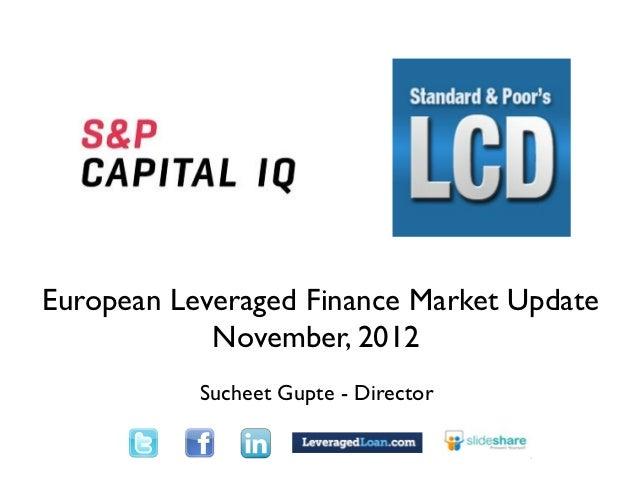 out                                TextEuropean Leveraged Finance Market Update            November, 2012                 ...