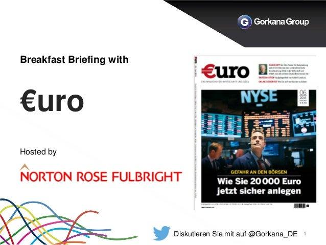 Breakfast Briefing with €uro  1  Hosted by  Diskutieren Sie mit auf @Gorkana_DE