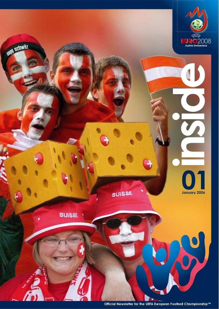 inside01                                               January 2006     Official Newsletter for the UEFA European Football...