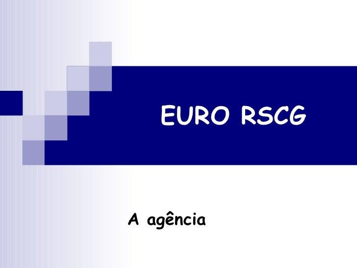 EURO RSCG A agência