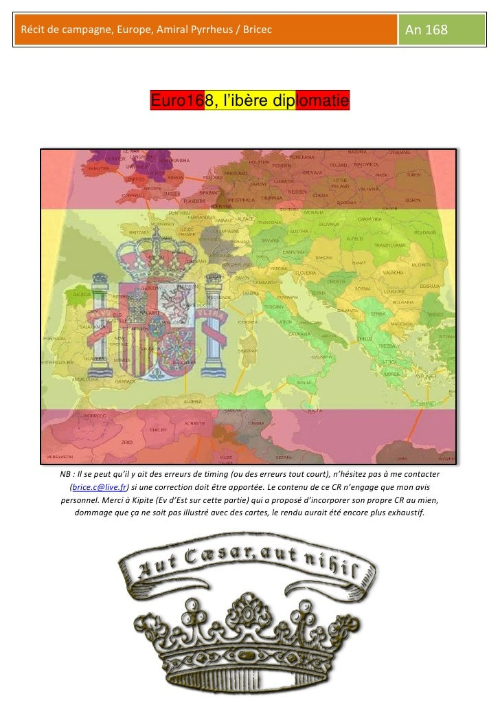 Récit de campagne, Europe, Amiral Pyrrheus / Bricec                                                     An 168            ...