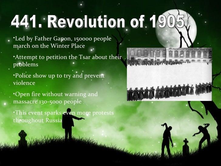 441. Revolution of 1905 <ul><li>Led by Father Gapon, 150000 people march on the Winter Place </li></ul><ul><li>Attempt to ...