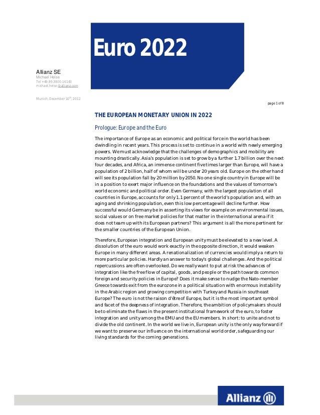 Euro 2022Allianz SEMichael HeiseTel +49.89.3800-16143michael.heise @allianz.comMunich, December 10th, 2012                ...