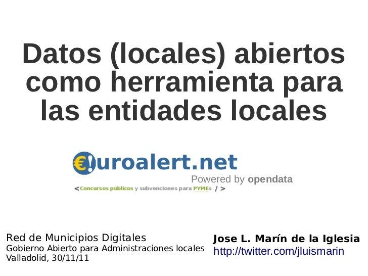 Datos (locales) abiertos   como herramienta para    las entidades locales                                          Powered...