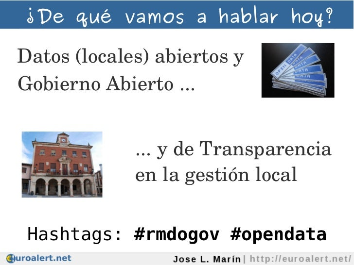 Datos (locales) abiertos como herramienta para  las entidades locales Slide 2