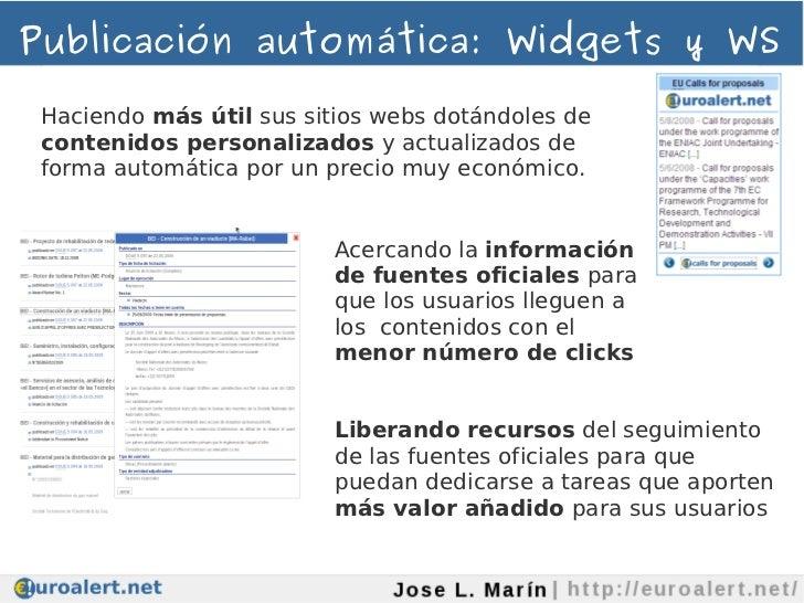 Publicación automática: Widgets y WS Haciendo más útil sus sitios webs dotándoles de contenidos personalizados y actualiza...
