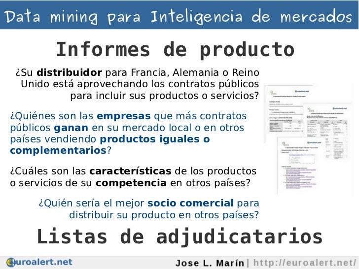 Data mining para Inteligencia de mercados         Informes de producto ¿Su distribuidor para Francia, Alemania o Reino  Un...