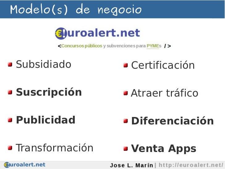 Modelo(s) de negocioSubsidiado        CertificaciónSuscripción       Atraer tráficoPublicidad        DiferenciaciónTransfo...