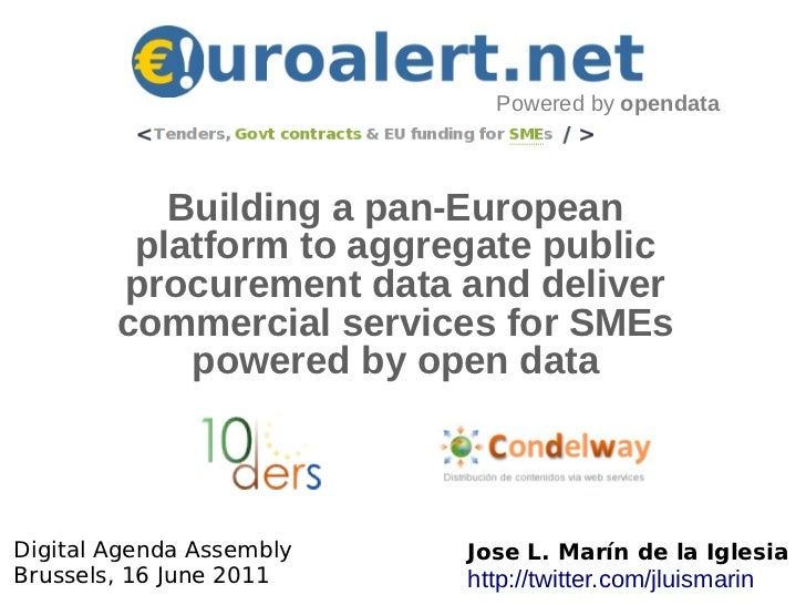 Powered by opendata           Building a pan-European         platform to aggregate public        procurement data and del...