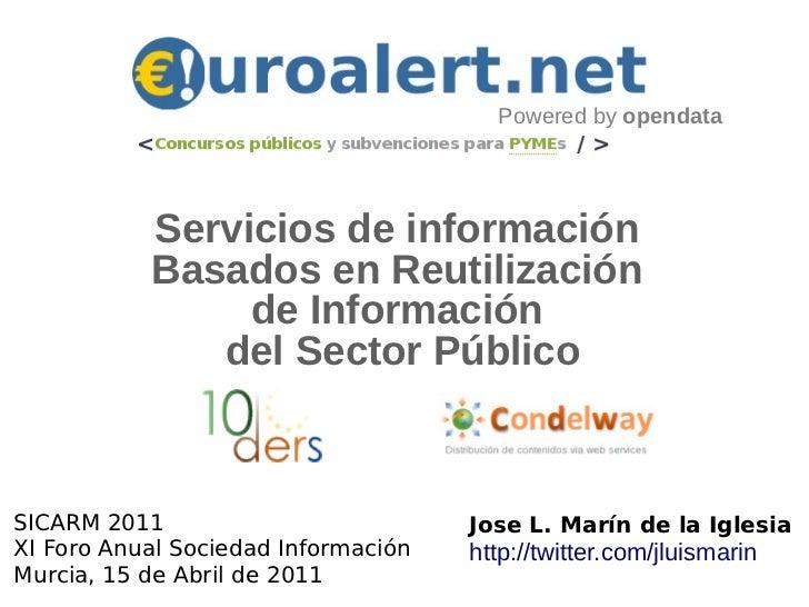 Powered by opendata           Servicios de información           Basados en Reutilización                de Información   ...