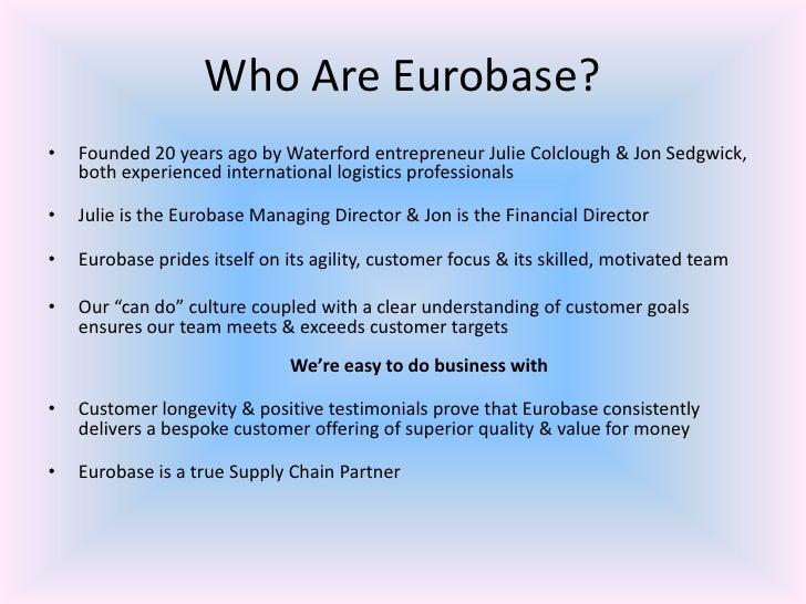 Eurobase your partner in europe Slide 2