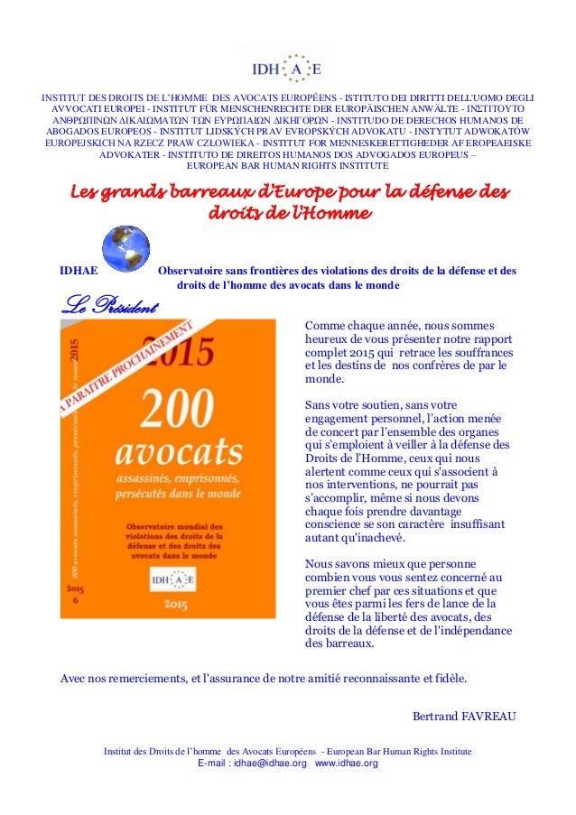 INSTITUT DES DROITS DE L'HOMME DES AVOCATS EUROPÉENS - ISTITUTO DEI DIRITTI DELL'UOMO DEGLI AVVOCATI EUROPEI - INSTITUT FÜ...