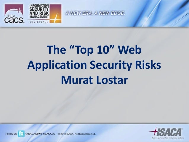 "The ""Top 10"" Web Application Security Risks Murat Lostar"
