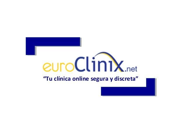"""""""Tu clínica online segura y discreta"""""""