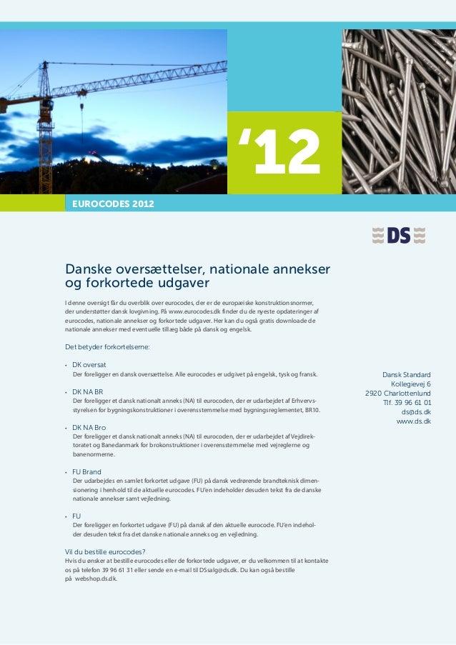 '12                                                                 '04  EUROCODES 2012Danske oversættelser, nationale ann...
