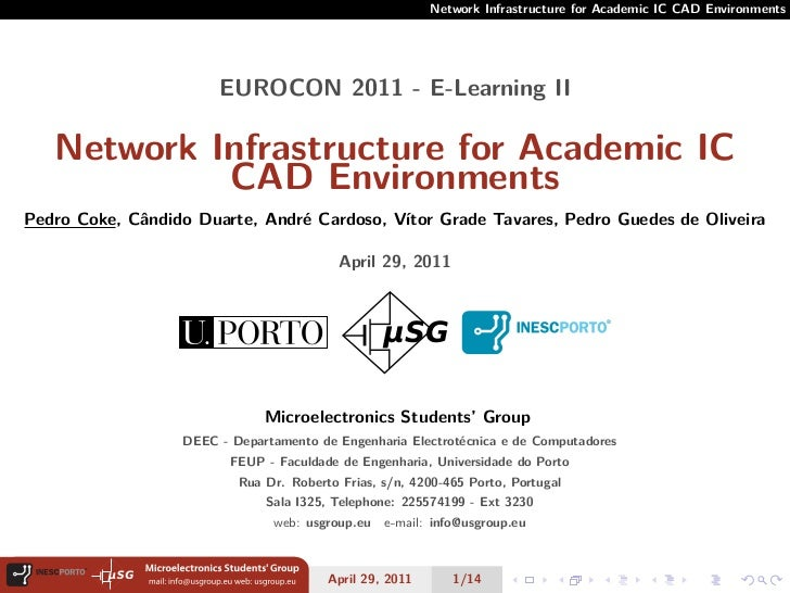 Network Infrastructure for Academic IC CAD Environments                       EUROCON 2011 - E-Learning II   Network Infra...