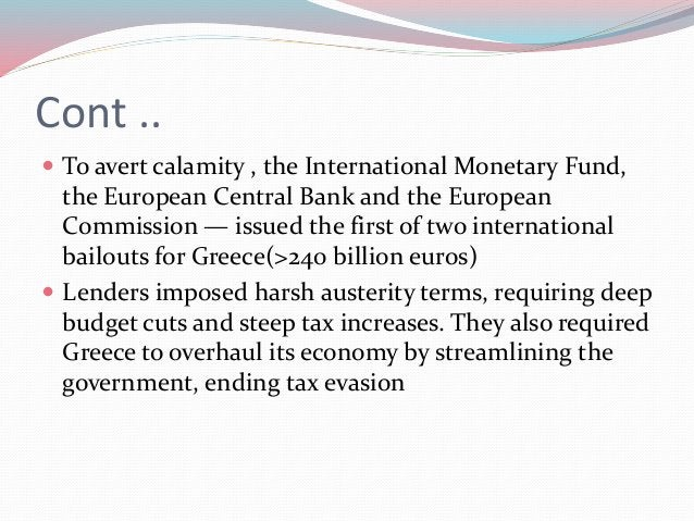 What if Greece left the Euro Zone?  If Greece defaulted on its debt and exited the eurozone, they argued, it might create...