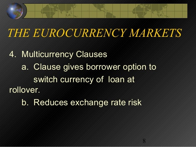 euro currency market The eurocurrency interbank market: potential for international crises anthony  saunders introduction the eurocurrency interbank market plays a.
