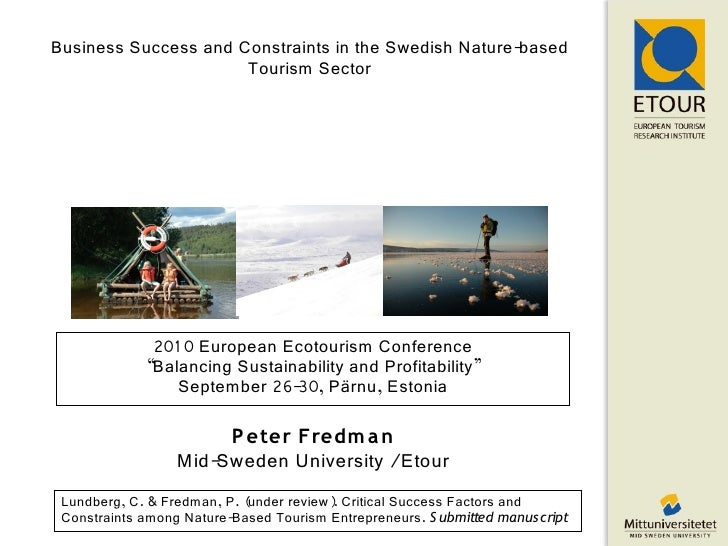 Business Success and Constraints in the Swedish Nature-based                       Tourism Sector                   201 0 ...