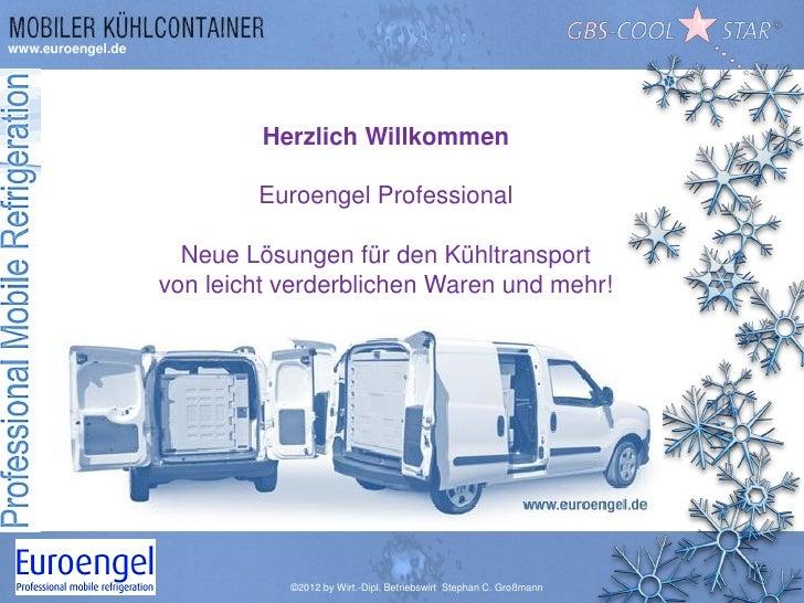 www.euroengel.de                            Herzlich Willkommen                           Euroengel Professional          ...