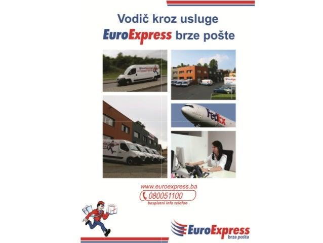 Y  Vodiõ kroz usluge  FW?  * E   347;' brze poãte     wwvu/ .euroexpressba  (  080051100 )  besplatni info telefon  j _ , ...