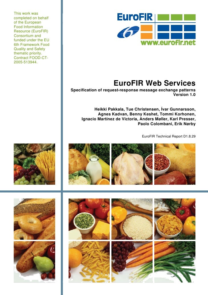 This work was completed on behalf of the European Food Information Resource (EuroFIR) Consortium and funded under the EU 6...