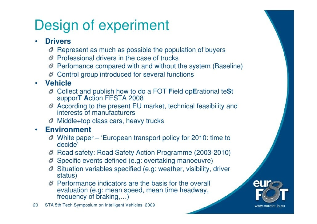 Design of experiment •    Drivers           Represent as much as possible the population of buyers           Professional ...