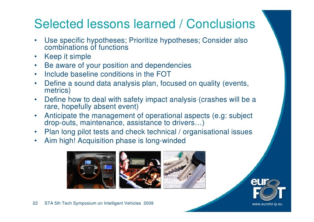 Selected lessons learned / Conclusions •    Use specific hypotheses; Prioritize hypotheses; Consider also      combination...