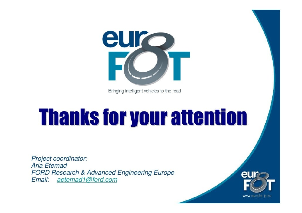 Project coordinator: Aria Etemad FORD Research & Advanced Engineering Europe Email: aetemad1@ford.com  23   STA 5th Tech S...