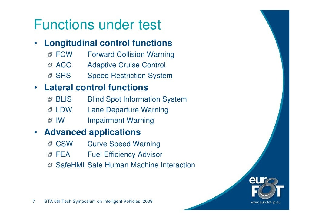 Functions under test • Longitudinal control functions          FCW            Forward Collision Warning          ACC      ...