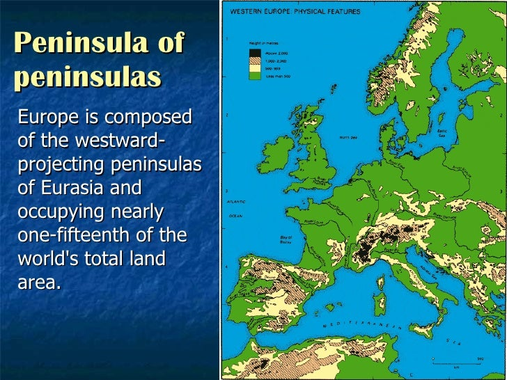 Peninsula of peninsulas Europe is composed of the westward-projecting peninsulas of Eurasia and occupying nearly one-fifte...