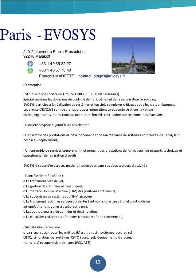 Paris - EVOSYS 240-244 avenue Pierre-Brossolette 92240 Malakoff +33 1 49 65 32 27 +33 1 46 57 73 40 François MARETTE : con...