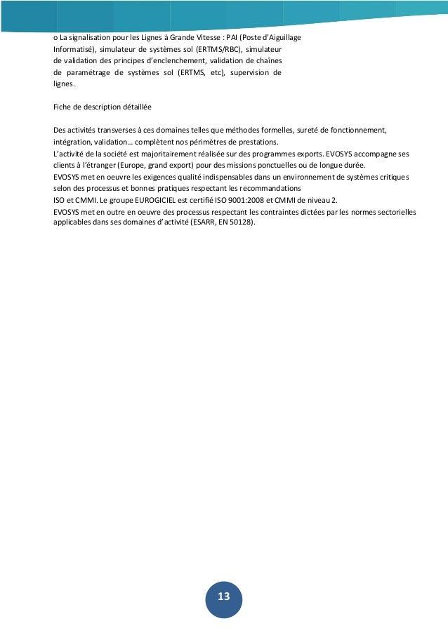 o La signalisation pour les Lignes à Grande Vitesse : PAI (Poste d'Aiguillage Informatisé), simulateur de systèmes sol (ER...