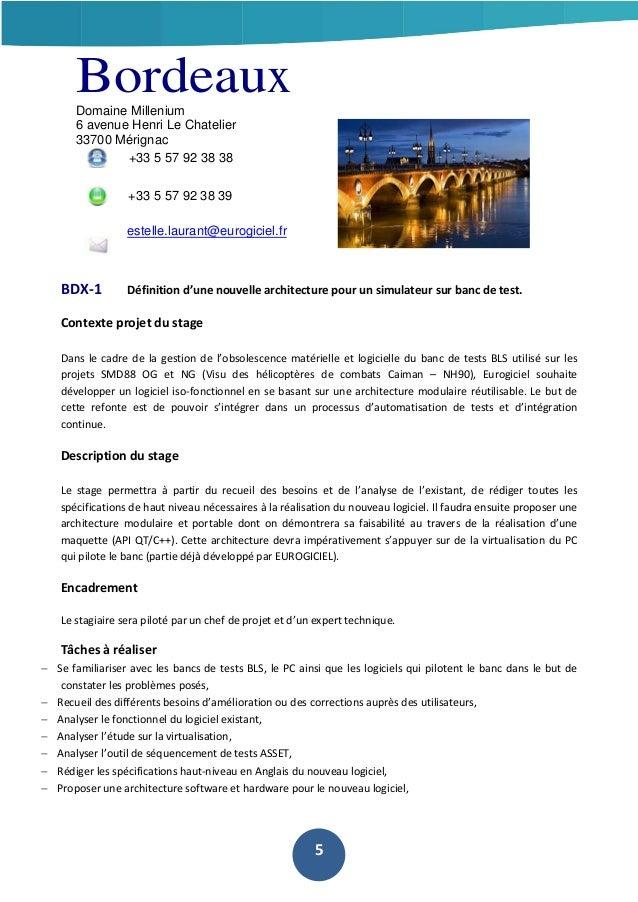 Bordeaux Domaine Millenium 6 avenue Henri Le Chatelier 33700 Mérignac +33 5 57 92 38 38 +33 5 57 92 38 39 estelle.laurant@...