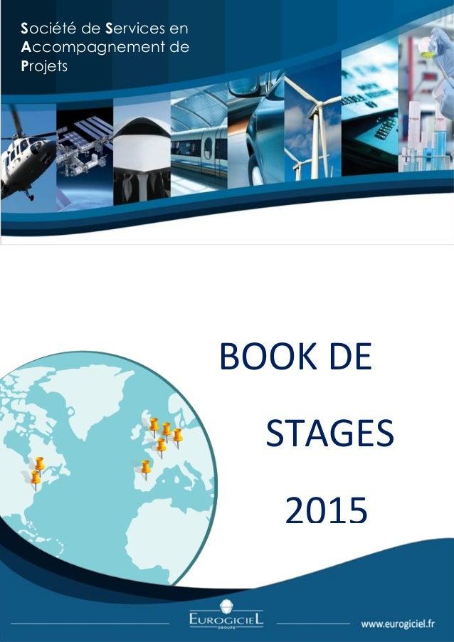 BOOK DE  STAGES  2015  Société de Services en Accompagnement de  Projets