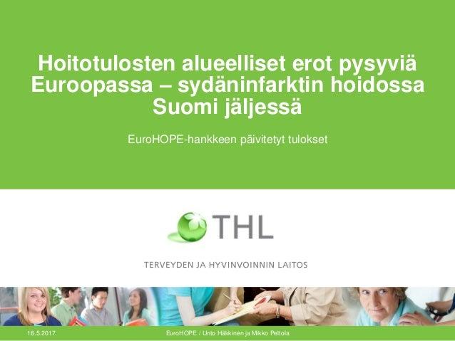 Hoitotulosten alueelliset erot pysyviä Euroopassa – sydäninfarktin hoidossa Suomi jäljessä EuroHOPE-hankkeen päivitetyt tu...
