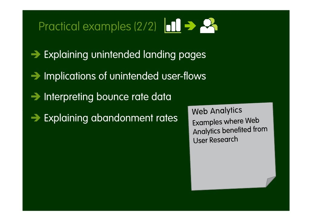 Practical examples (2/2)   Explaining unintended landing pages   Implications of unintended user-flows  Interpreting bounc...