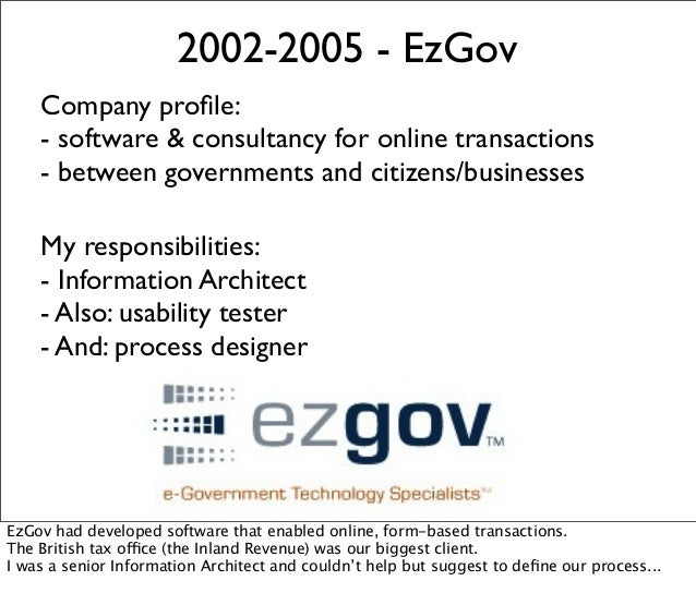 2002-2005 - EzGov Company profile: - software & consultancy for online transactions - between governments and citizens/busi...