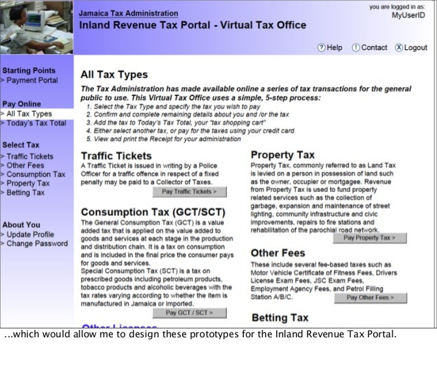 ...which would allow me to design these prototypes for the Inland Revenue Tax Portal.