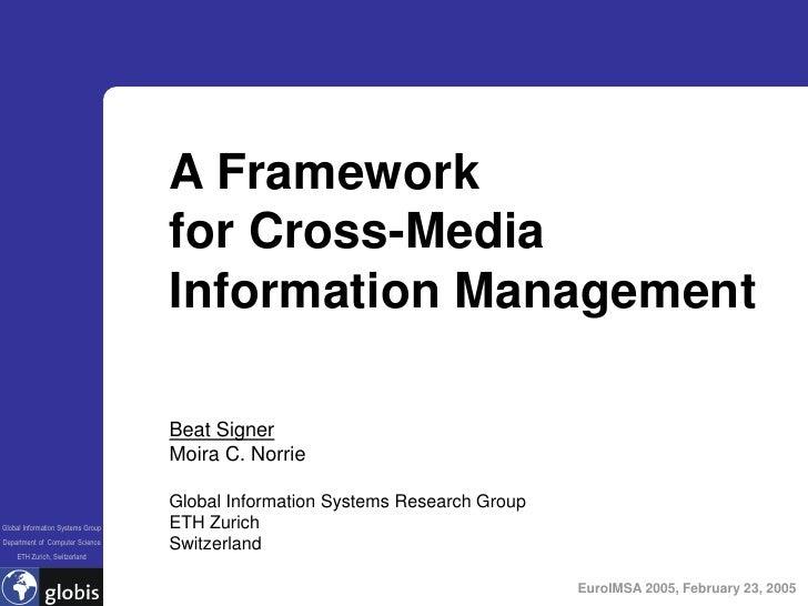 A Framework                                    for Cross-Media                                    Information Management  ...