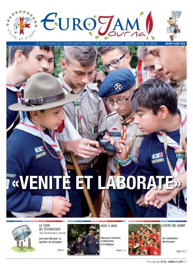 - N°03 - MARDI 5 AOÛT / 1 MARDI 5 AOÛT 2014LE QUOTIDIEN DE L'EUROJAM EN DIRECT DE Saint-Evroult - Notre-Dame du Bois «Veni...