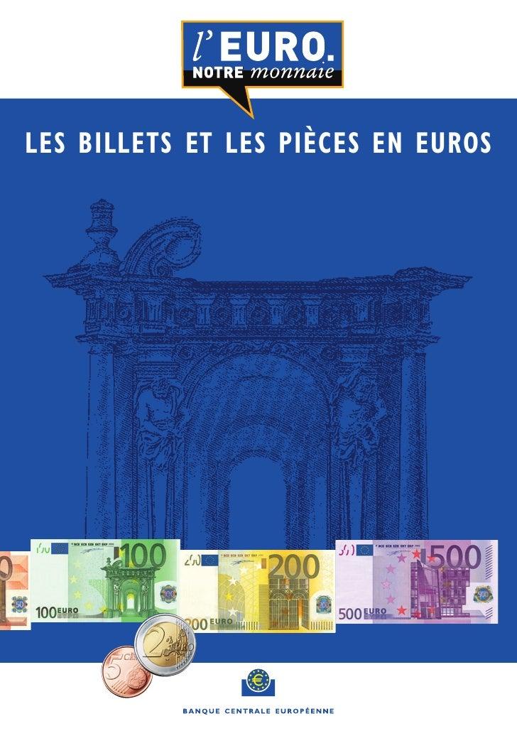 LES BILLETS ET LES PIÈCES EN EUROS