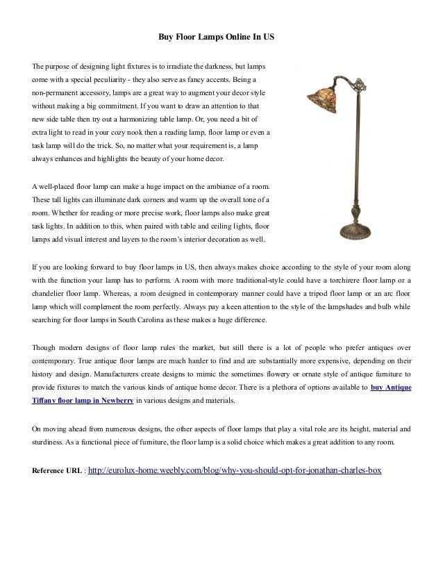 Buy Floor Lamps Online In US The purpose of designing light fixtures is to irradiate the darkness, but lamps come with a s...