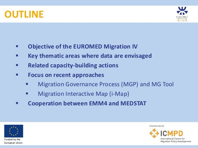 EUROMED Migration IV: Approaches & possibilities for future collaboration Slide 2