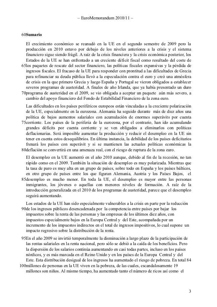 – EuroMemorandum 2010/11 –    60Sumario     El crecimiento económico se reanudó en la UE en el segundo semestre de 2009 pe...