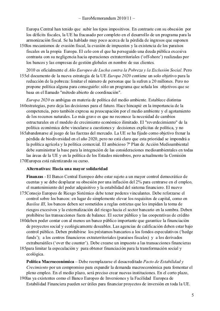 – EuroMemorandum 2010/11 –     Europa Central han tenido que subir los tipos impositivos. En contraste con su obsesión por...