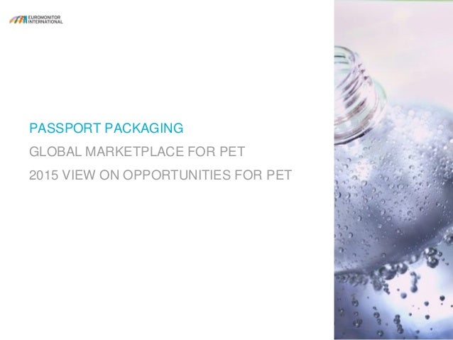 Global Packaging: Sizing Demand and Opportunities for PET Bottles Slide 3
